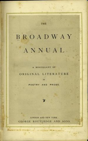 Facsimile images available for The Broadway Annual