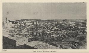 VIEW OF ZION AND POOL OF GIHON